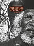 Australie aborigène: Walkabout