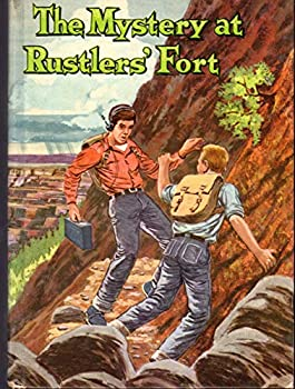Hardcover The Mystery at Rustler's Fort (A Troy Nesbit Mystery) Book