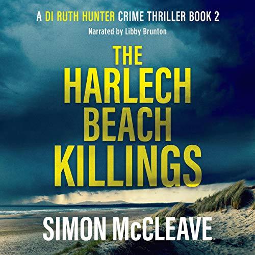 The Harlech Beach Killings: A Snowdonia Murder Mystery cover art