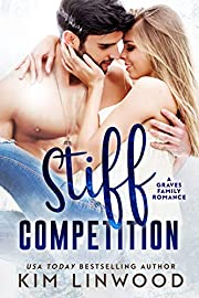 Stiff Competition: A Graves Brothers Romance (The Graves Brothers Book 1)