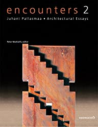 Encounters 2: Architectural Essays