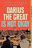 Darius the Great Is Not Okay - Adib Khorram