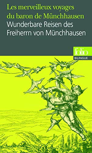 Les merveilleux voyages du baron de Münchhausen : Edition bilingue français-allemand (Folio Bilingue)