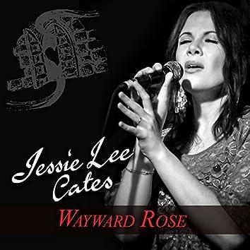 Wayward Rose
