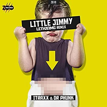Little Jimmy (Lethal MG Remix)