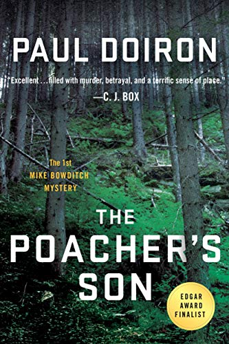 The Poacher's Son: A Novel (Mike Bowditch Mysteries Book 1)