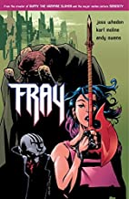 Fray: Future Slayer by Andy Owens (Artist), Karl Moline (Artist) › Visit Amazon's Karl Moline Page search results for th...