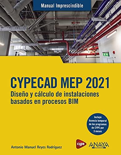 CYPECAD MEP 2021. Diseño y cálculo de instalaciones de edi