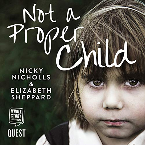 Not a Proper Child audiobook cover art