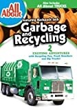 All About Garbage & Recycling by Gaiam - Entertainment by DIC Entertainment