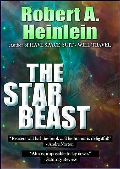 The Star Beast by [Robert A. Heinlein]