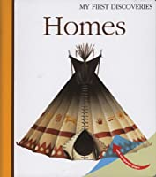 Homes (My First Discoveries)