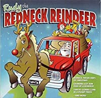 Rudy the Redneck Reindeer