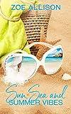 Sun, Sea and Summer Vibes (English Edition)