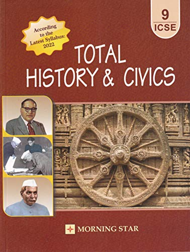 ICSE Total History & Civics for Class 9 (Latest Syllabus 2022)