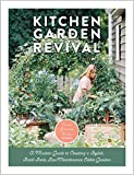 Kitchen Garden Revival: A modern guide to creating a stylish, small-scale, low-maintenance, edible...