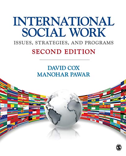 Compare Textbook Prices for International Social Work: Issues, Strategies, and Programs Second Edition ISBN 9781452217482 by Cox, David R.,Pawar, Manohar