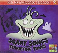 Sing: Scary Songs/Terrifying Tunes