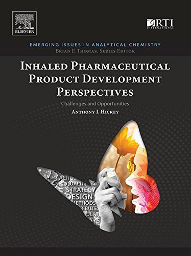 Inhaled Pharmaceutical Product Development Perspectives: Challenges and Opportunities (Emerging Issues in Analytical Chemistry) (English Edition)