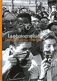 La photographie - L'époque moderne 1880-1960