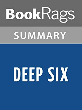 Summary & Study Guide Deep Six by Clive Cussler