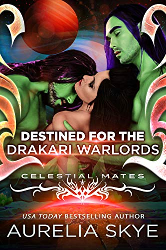 Destined For The Drakari Warlords (Celestial Mates) (English Edition)