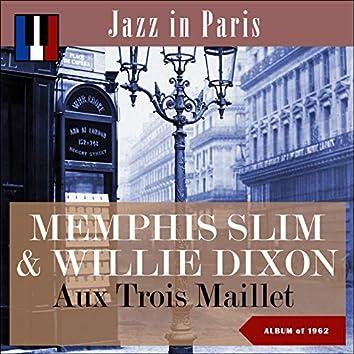 Aux Trois Maillet (Jazz in Paris - Album of 1962)