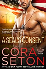 A SEAL's Consent (SEALs of Chance Creek Book 4)