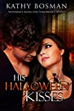 His Halloween Kisses (English Edition)