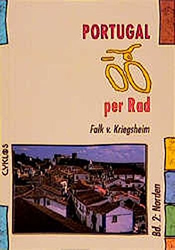 Portugal per Rad, Bd.2, Norden (Cyklos-Fahrrad-Reiseführer)