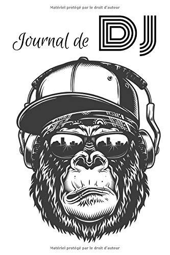 Journal de dj: Carnet de note pour dj et musiciens - 100 pages lignées - 15,24 cm x 22,86 cm