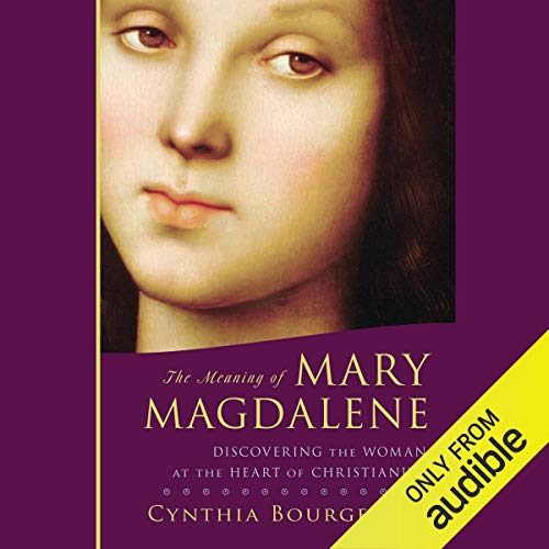 The Meaning of Mary Magdalene audiobook cover art