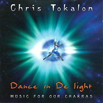 Dance in De Light (Music for Our Chakras)