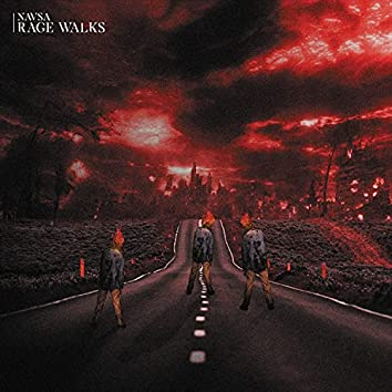 Rage Walks