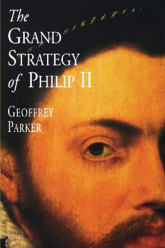 Parker, G: Grand Strategy of Philip II (Paper)