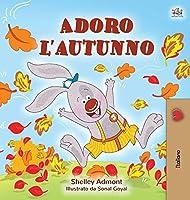 I Love Autumn (Italian edition) (Italian Bedtime Collection)