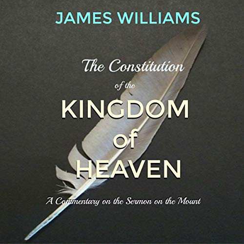The Constitution of the Kingdom of Heaven audiobook cover art