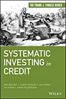 Systematic Investing in Credit (Frank J. Fabozzi Series)