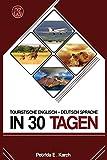 Touristische English -Deutsch Sprache in 30 Tagen