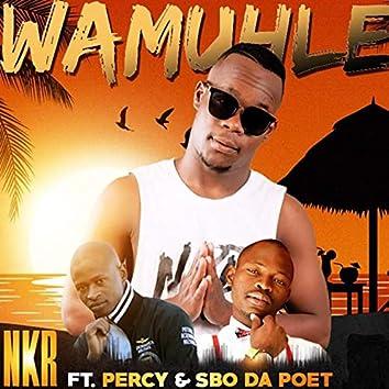 Wamuhle (feat. Percy & Sbo Da Poet) (Original Version)