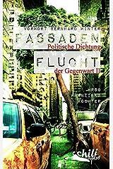 Fassadenflucht: Politische Dichtung der Gegenwart II Taschenbuch
