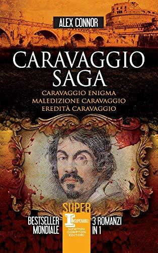 Caravaggio saga: Caravaggio enigma-Maledizione Caravaggio-Eredità Caravaggio