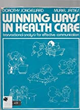 Winning Ways in Health Care: Training in Human Relationships