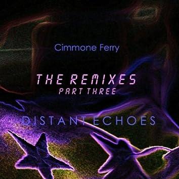 Distant Echoes (The Remixes Pt. 3)