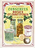 Conserves, bocaux et confitures de nos grand-mères de Nicole THEPAUT ( 10 octobre 2013 ) - Ouest-France (10 octobre 2013) - 10/10/2013