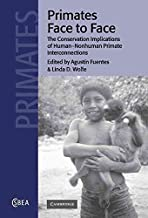 [(Primates Face to Face : The Conservation Implications of Human-Nonhuman Primate Interconnections)] [Edited by Agustin Fuentes ] published on (February, 2002)