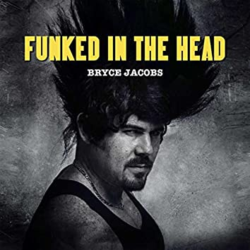 Funked In The Head