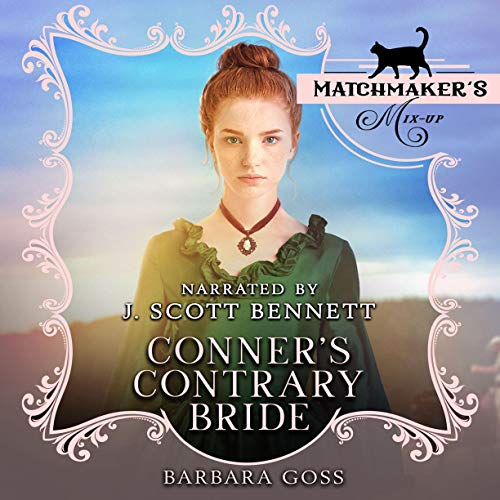 Conner's Contrary Bride Audiobook By Barbara Goss cover art
