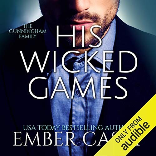 His Wicked Games Audiobook By Ember Casey cover art