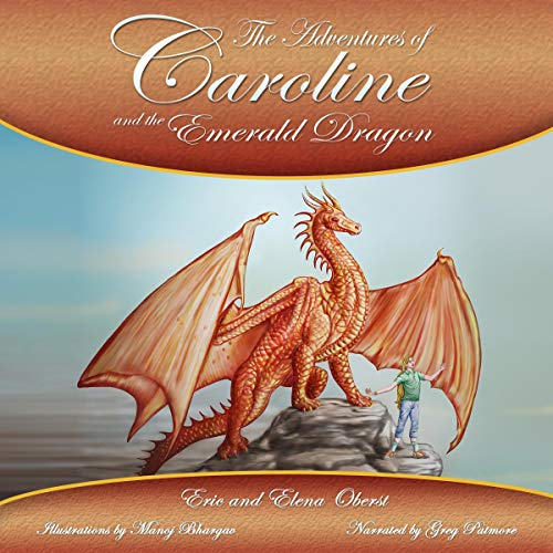 Couverture de The Adventures of Caroline and the Emerald Dragon